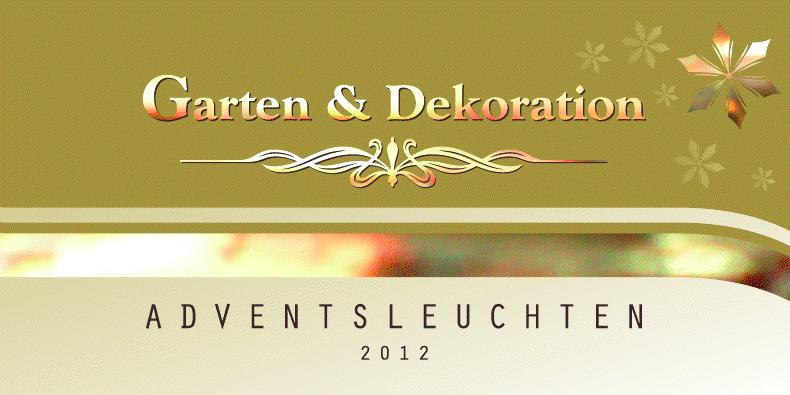 Garten und Dekoration Adventsleuchten 2012